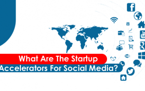 What are the Startup accelerators for social media?