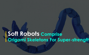 Soft Robots Comprise Origami Skeletons For Super-strength