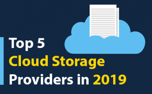 Top 5 Cloud Storage Providers in 2019