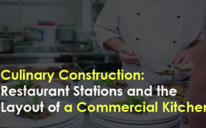 Culinary Construction: Restaurant Stations and the Layout of a Commercial…
