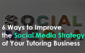 6 Ways to Improve the Social Media Strategy of Your…