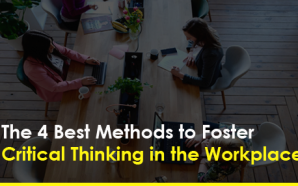 The 4 Best Methods to Foster Critical Thinking in the…