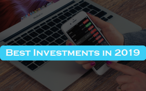 Best Investments in 2019