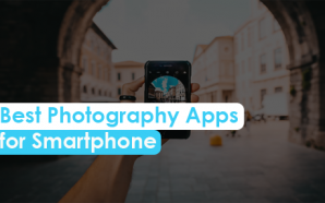 Best Photography Apps for Smartphone