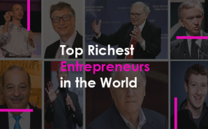 Top Richest Entrepreneurs in the World