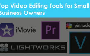 Top Video Editing Tools for Small Business Owners