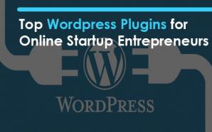 Top WordPress Plugins for Online Startup Entrepreneurs