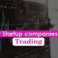 Best Startup companies in Trading