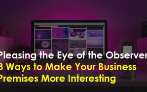 Pleasing the Eye of the Observer: 3 Ways to Make…