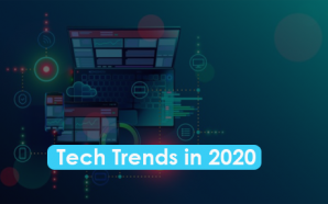 Tech Trends in 2020