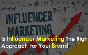 Is Influencer Marketing The Right Approach For Your Brand