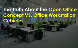 The Truth About the Open Office Concept VS. Office Workstation…