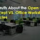 The Truth About the Open Office Concept VS. Office Workstation Cubicles