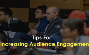 Tips For Increasing Audience Engagement
