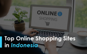 Top Online Shopping Sites in Indonesia