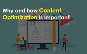 Why and how Content Optimization Is Important!